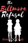 Biltmore Refusal