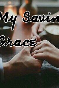 My Saving Grace