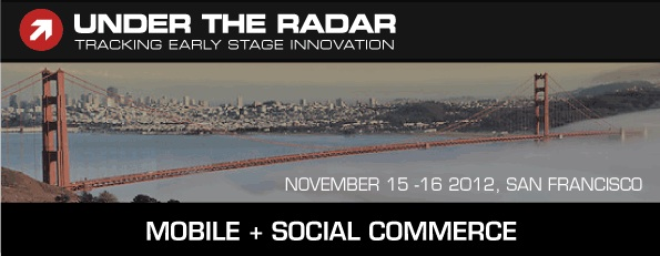 under the radar conference mobile social commerce
