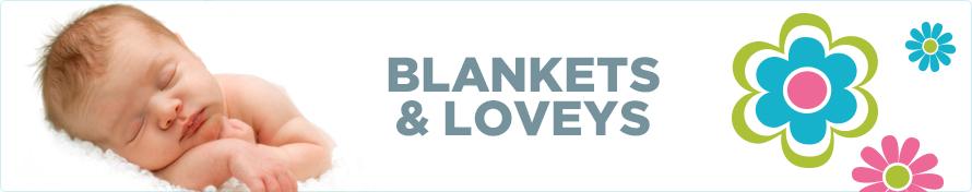 Blankets & Loveys
