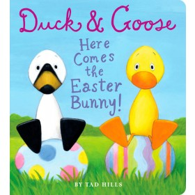 Duck & Goose, Here Comes the Easter Bunny! Board Book
