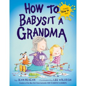How to Babysit a Grandma Hardcover Book
