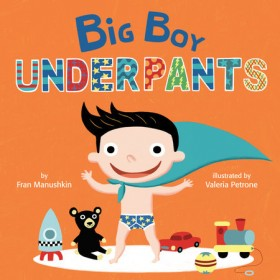 Big Boy Underpants Board Book