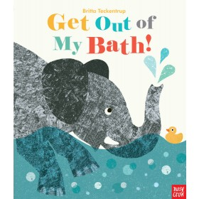 Get Out of My Bath! Hardcover Book