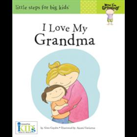 Now I'm Growing! I Love My Grandma