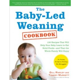 Baby-Led Weaning Cookbook Paperback Book