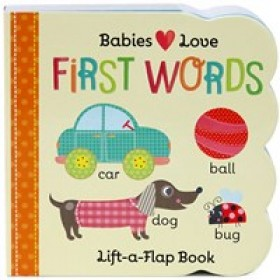 Babies Love First Words Board Book