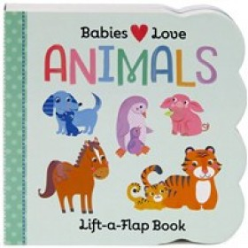 Babies Love Animals Board Book