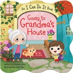 I Can Do It! Going to Grandma's House Board Book