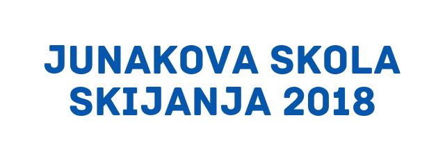JUNAKOVA SKOLA SKIJANJA 2018