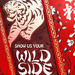 Have You Got A Wild Side?