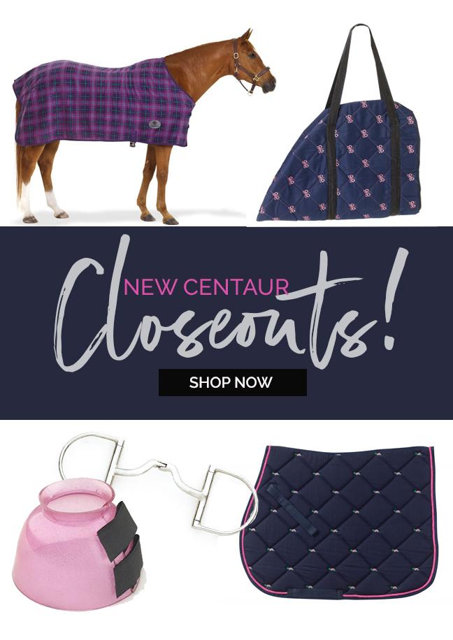 New! Centaur Closeouts