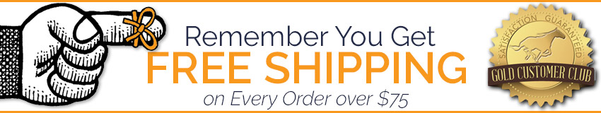 Remember You Get FREE Shipping on Every Order over 75