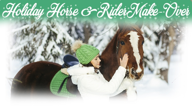 Holiday Horse & Rider Make-Over Sweepstakes
