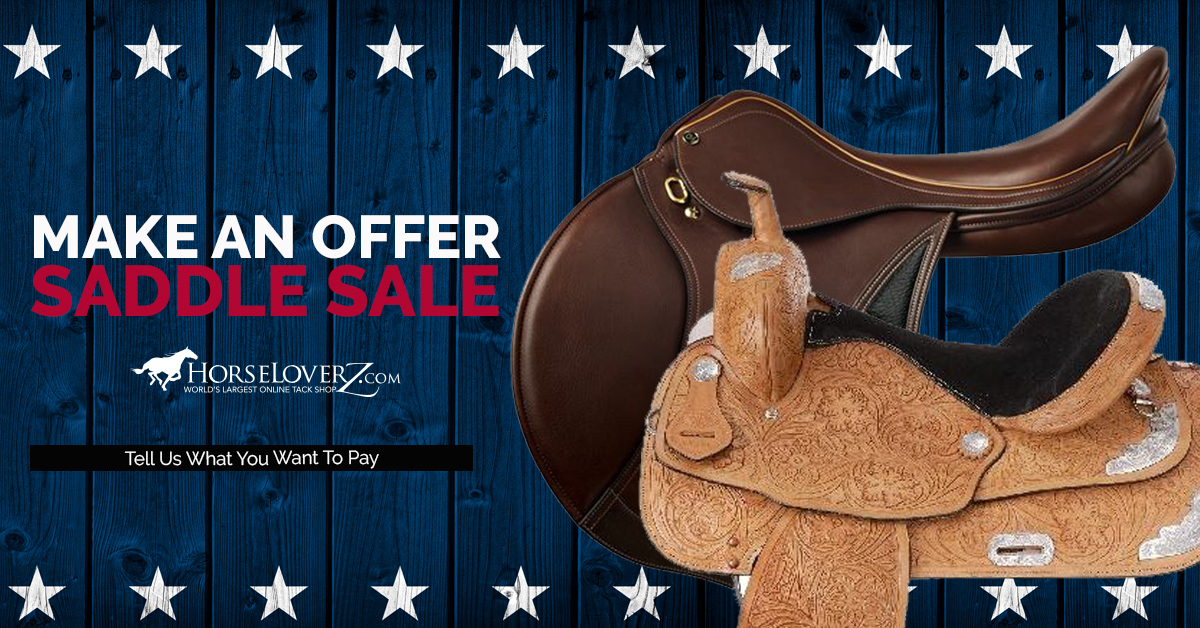 Back by Your Request! Make an Offer Saddle Deals