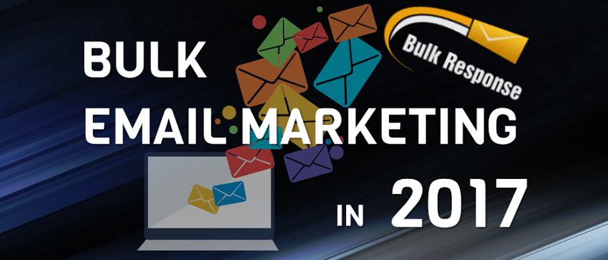 Bulk email, email marketing in 2017