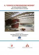 Il Codice di Prevenzione Incendi e le strutture in acciaio