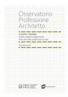 Osservatorio sulla professione di Architetto – Cnappc Cresme (gennaio 2016)