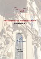 Osservatorio sulle Residenze Esclusive a Milano e Roma – II° semestre 2015