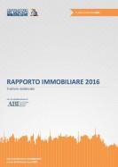 Rapporto Immobiliare 2016 – Settore Residenziale (Omi – Agenzia delle Entrate)
