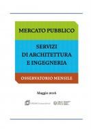 Osservatorio Mercato Pubblico Progettazioni Cnappc – Cresme – Maggio 2016