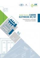 Guida Tecnica sulle cabine elettriche MT/BT – Anie Energia