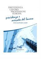 Previdenza e mercato del lavoro – VI Rapporto Adepp 2016