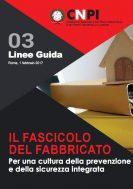 Il fascicolo del fabbricato: per una cultura della prevenzione e della sicurezza integrata