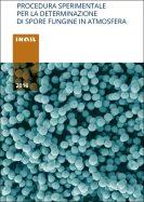Rischio biologico: Procedura sperimentale per la determinazione di spore fungine in atmosfera