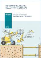 Riduzione del rischio nelle attività di scavo – Opuscolo Inail