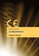 La marcatura CE dei prodotti da costruzione passo dopo passo
