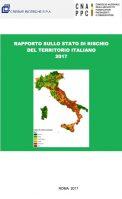 Lo stato del territorio italiano, tra rischio sismico, idrogeologico, e consumo di suolo (sintesi)