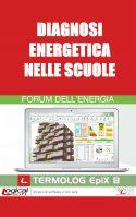 Diagnosi Energetica nelle scuole – Slide Forum dell'Energia