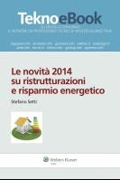 Le novità 2014 su ristrutturazioni e risparmio energetico