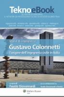 Storie di ingegneria – Gustavo Colonnetti e l'origine dell'ingegneria civile in Italia