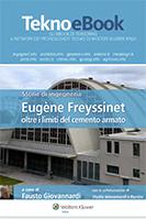 Storie di ingegneria: Eugene Freyssinet oltre i limiti del cemento armato