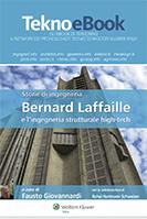 Storie di ingegneria – Bernard Laffaille e l'ingegneria strutturale high-tech