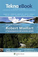 Storie di ingegneria – Robert Maillart e l'emancipazione del cemento armato