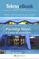 Storie di ingegneria – Pier Luigi Nervi e l'arte di costruire