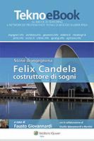 Storie di ingegneria – Felix Candela, costruttore di sogni