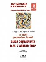 ESTRATTO – La nuova prevenzione incendi – Guida Commentata al D.M. 7 Agosto 2012