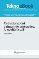 Ristrutturazioni e risparmio energetico: le novità fiscali