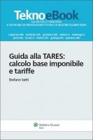 Guida alla TARES: calcolo base imponibile e tariffe