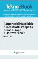 """Responsabilità solidale nei contratti di appalto prima e dopo il Decreto """"fare"""""""