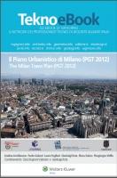 Il Piano Urbanistico di Milano (PGT 2012)