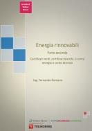 Energie rinnovabili – Certificati verdi, certificati bianchi, conto energia e conto termico