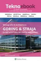 Monografie di architettura – Goring & Straja e l'architettura dei centri direzionali