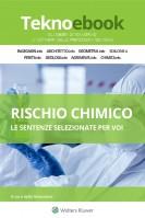 Valutazione del rischio chimico: la panoramica giurisprudenziale