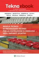 Norme di sicurezza per la costruzione e l'esercizio degli impianti sportivi