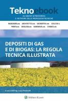 Depositi di gas e di biogas: la regola tecnica illustrata
